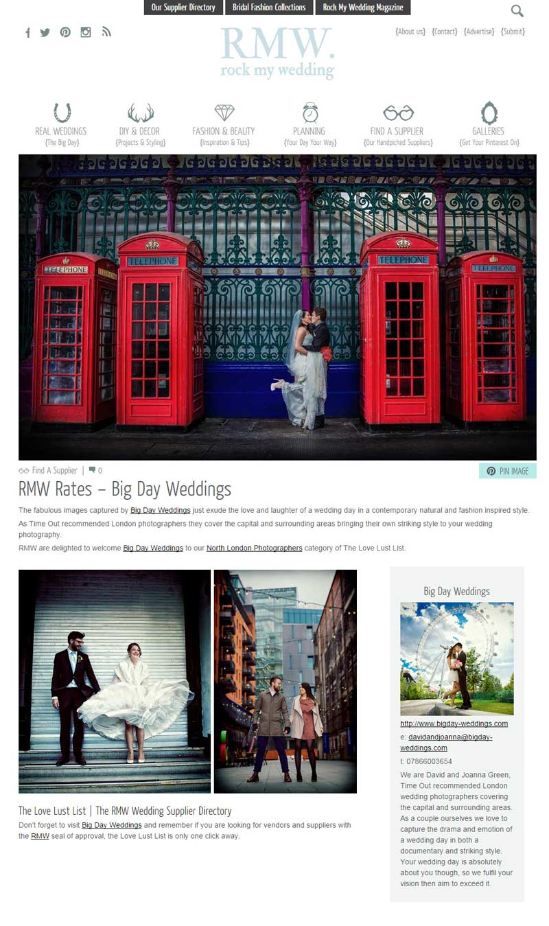 "Rock My Wedding rates Big Day Weddings as ""fabulous"" and ""striking"" and ""contemporary natural and fashion inspired"" London Wedding Photographers"
